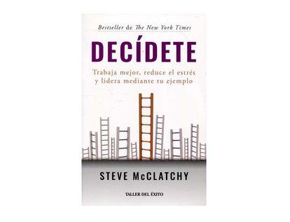 decidete-trabaja-mejor-reduce-el-estres-y-lidera-mediante-tu-ejemplo-9789580100867