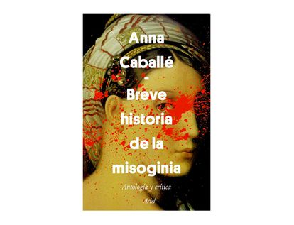 breve-historia-de-la-misoginia-9789584282545