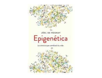 epigenetica-la-ciencia-que-cambiara-tu-vida-9789584282576