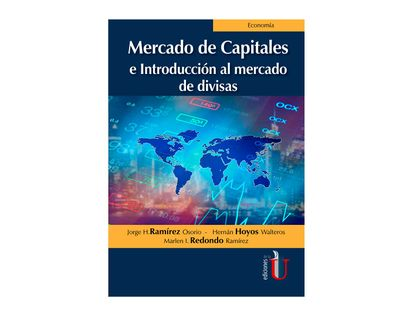 mercado-de-capitales-e-introduccion-al-mercado-de-divisas-9789587629651