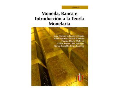 moneda-banca-e-introduccion-a-la-teoria-monetaria-9789587629675