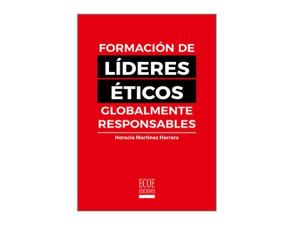 formacion-de-lideres-eticos-globalmente-responsables-9789587718379