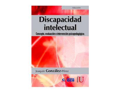 discapacidad-intelectual-concepto-evaluacion-e-intervencion-psicopedagogica-9789587920574