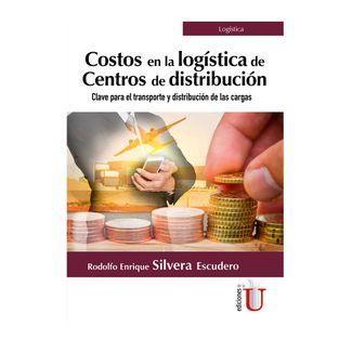 costos-en-la-logistica-de-centros-de-distribucion-calve-para-el-transporte-y-distribucion-de-las-cargas-9789587920642