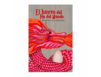 el-huevo-del-fin-del-mundo-9789583059438