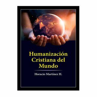 humanizacion-cristiana-del-mundo-9789587718584