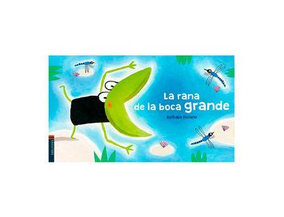 la-rana-de-la-boca-grande-9788414016831
