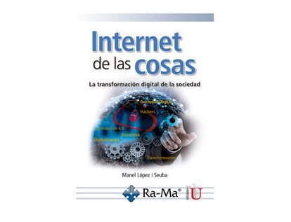 internet-de-las-cosas-la-transformacion-digital-de-la-sociedad-9789587920963