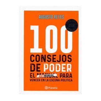 100-consejos-de-poder-el-antimanual-para-vencer-en-la-escena-politica-9789584283047