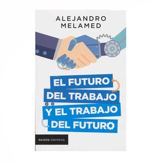 el-futuro-del-trabajo-y-el-trabajo-del-futuro-9789584284389