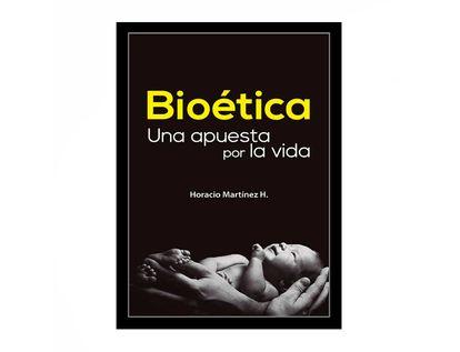 bioetica-una-apuesta-por-la-vida-9789587718591