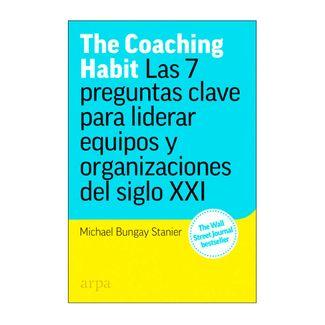 the-coaching-habit-las-7-preguntas-clave-para-liderar-equipos-y-organizaciones-del-siglo-xxi-9788417623173