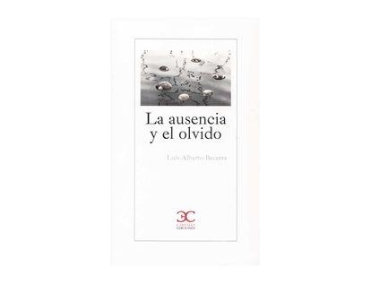 la-ausencia-y-el-olvido-9788497408486