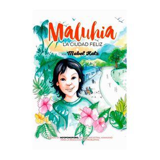 maluhia-la-ciudad-feliz-9788417399498