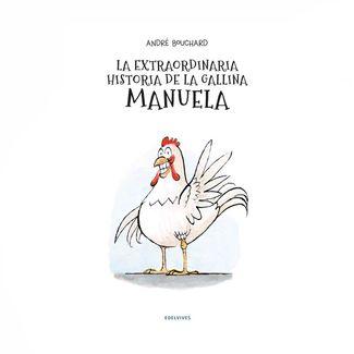 la-extraordinaria-historia-de-la-gallina-manuela-9788414017968