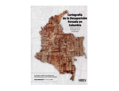 cartografia-de-la-desaparicion-forzada-en-colombia-9788494795039