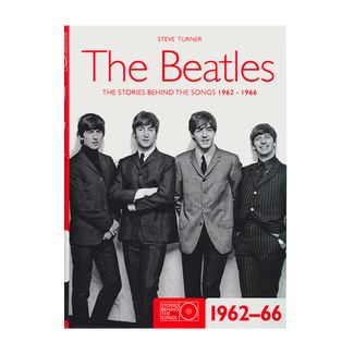 the-beatles-the-stories-behind-the-songs-1962-1966-9781847322678
