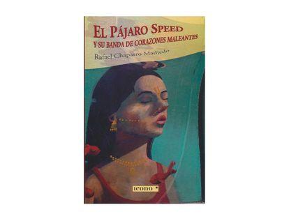 el-pajaro-speed-y-su-banda-de-corazones-maleantes-9789585472273