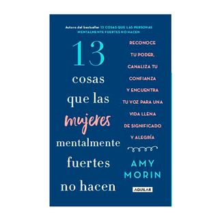 13-cosas-que-las-mujeres-mentalmente-fuertes-no-hacen-9789585549418