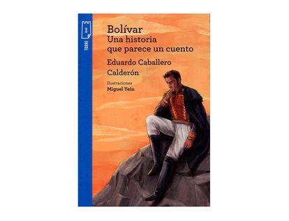 bolivar-una-historia-que-parece-un-cuento-1-7706894579518