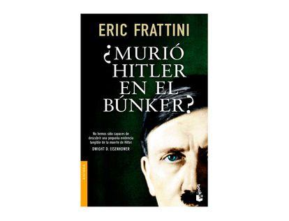 -murio-hitler-en-el-bunker--9788499985473