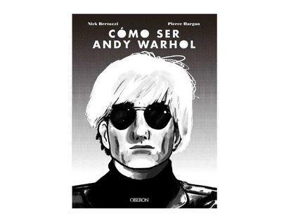 como-ser-andy-warhol-9788441541108