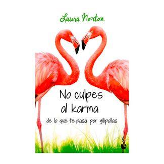 no-culpes-al-karma-de-lo-que-te-pasa-por-gilipollas-9788467051889