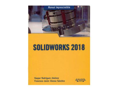 manual-imprescindible-solidworks-2018-9788441540644