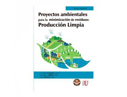 proyectos-ambientales-para-la-minimizacion-de-residuos-produccion-limpia-9789587920796