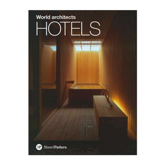 hotels-world-architects-9788493586256
