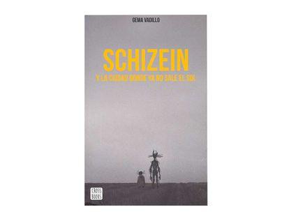 schizein-la-ciudad-en-donde-no-sale-el-sol-9789584285331