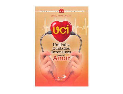 uci-unidad-de-cuidados-intensivos-para-el-amor-9789587686470