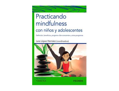 practicando-mindfulness-con-ninos-y-adolescentes-9788436841299