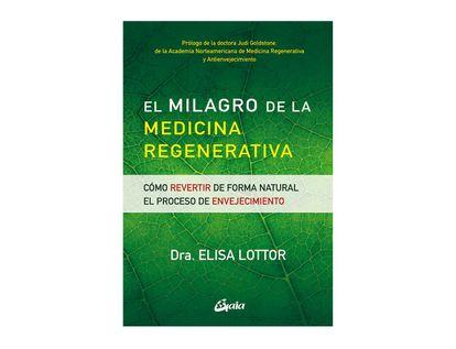 el-milagro-de-la-medicina-regenerativa-9788484458036