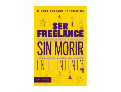 ser-freelancer-sin-morir-en-el-intento-9789584285713