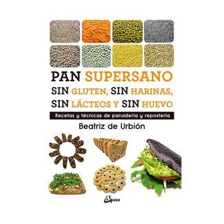 pan-supersano-sin-gluten-sin-harinas-sin-lacteos-y-sin-huevo-9788484457510