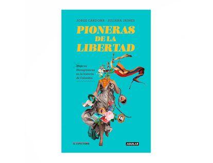 las-pioneras-de-la-libertad-9789585549425