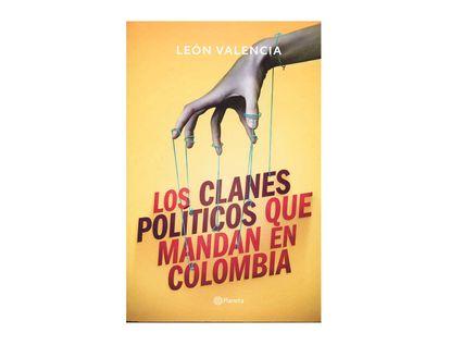 los-clanes-politicos-que-mandan-en-colombia-9789584286000