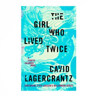 the-girl-who-lived-twice-9781524711634