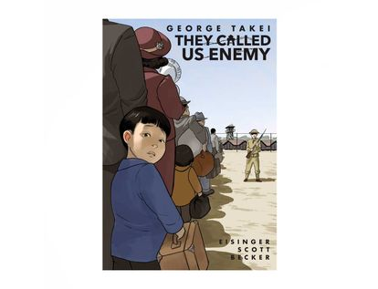 they-called-us-enemy-9781603094504