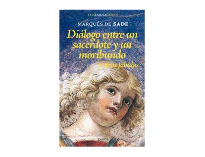 dialogo-entre-un-sacerdote-y-un-moribundo-y-otras-fabulas-9788495427229