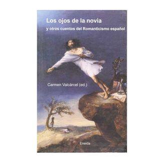 los-ojos-de-la-novia-y-otros-cuentos-del-romanticismo-espanol-9788495427595