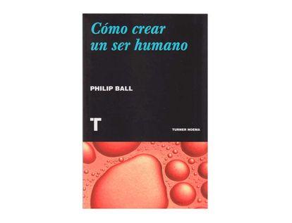 como-crear-un-ser-humano-9789583202834