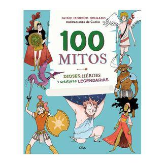 100-mitos-dioses-heroes-y-criaturas-legendarias-9788427216365