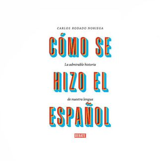 como-se-hizo-el-espanol-9789585446908