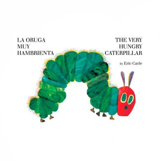la-oruga-muy-hambrienta-the-very-hungry-caterpillar-9780399256059