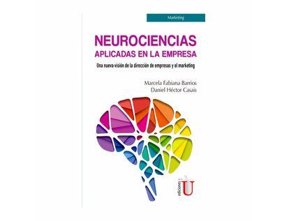 neurociencias-aplicadas-en-la-empresa-una-nueva-vision-de-la-direccion-de-empresas-y-el-marketing-9789587921328