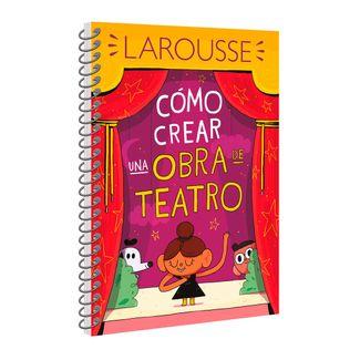 como-crear-una-obra-de-teatro-9786072121416