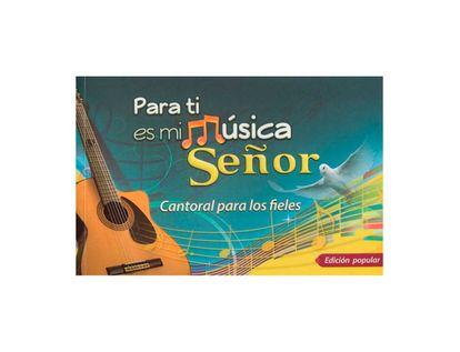 para-ti-es-mi-musica-senor-9789587682151