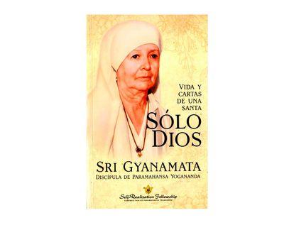 solo-dios-vida-y-cartas-de-una-santa-dicipula-de-paramahansa-yogananda-9780876128374
